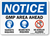 GMP Area Ahead OSHA Notice Sign