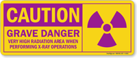 Grave Danger High Radiation Area Label