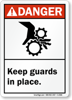 Danger (ANSI) Keep Guards In Place Sign