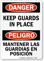 Bilingual Danger/Peligro Keep Guards In Place Sign