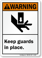 Warning (ANSI): Keep Guards In Place Sign