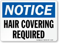 Notice Hair Covering Required Sign