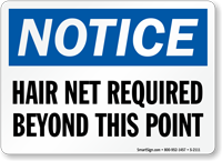 Notice Hair Net Required Sign