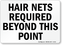 Hair Nets Required Beyond Point Sign