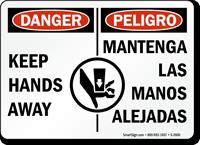 Bilingual Danger Peligro Keep Hands Away Sign