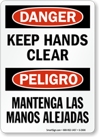 Danger Keep Hands Clear Bilingual Sign