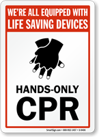 Equipped With Life Saving Devices, Hands-Only CPR Sign