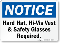 Hard Hat, Hi-Vis Vest & Glasses Required Sign