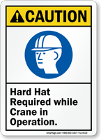 Hard Hat Required While Crane In Operation caution Sign