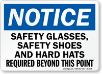 Notice Safety Glasses, Safety Shoes Sign