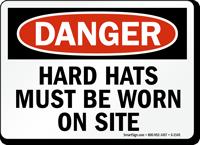 Danger Hard Hats Must Be Worn Sign