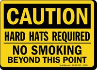 Hard Hats Required No Smoking Sign