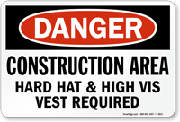 Construction Area Hard Hats Visible Vest Required Sign