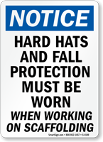 Wear Fall Protection Working On Scaffolding Sign