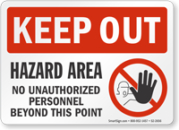 Hazard Area No Unauthorized Personnel Keep Out Sign