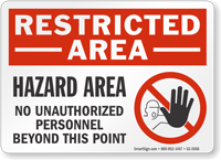 No Unauthorized Personnel Restricted Area Sign