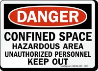 Danger Confined Space Hazardous Area Sign