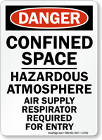 Danger: Respirator Required For Entry Sign