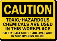 Caution Toxic Hazardous Chemicals Data Sign