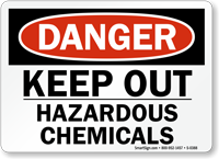 Danger: Keep Out Hazardous Chemicals