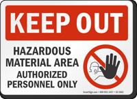 Hazardous Material Area Keep Out Sign