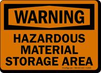 Warning Hazardous Material Storage Area Sign