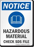 Hazardous Materials Check SDS Files OSHA Notice Sign