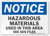 Hazardous Materials Used In This Area OSHA Notice Sign