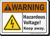 Hazardous Voltage Keep Away ANSI Warning Sign