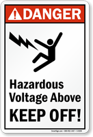 Hazardous Voltage Above Keep Off! Sign