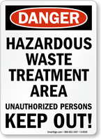 Danger Hazardous Waste Treatment Area Sign