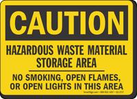 Hazardous Waste Material Storage Area OSHA Caution Sign