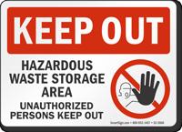 Hazardous Waste Storage Area Keep Out Sign