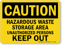 Caution Hazardous Waste Storage Sign