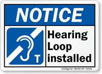 Hearing Loop Installed OSHA Notice Accessible Sign