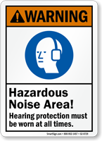 Hazardous Noise Area Hearing Protection Must Sign