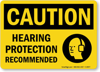 Hearing Protection Recommended OSHA Caution Sign