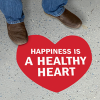 Heart Shaped - Happiness is a Healthy Heart Sign