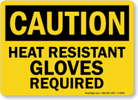 Heat Resistant Gloves Required Caution Sign