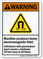 Machine Produces Heavy Electromagnetic Field Pacemaker Warning Sign