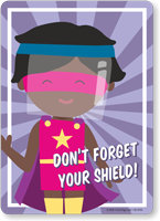 Don't Forget Your Shield (Hero Boy)