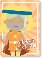 Don't Forget Your Shield