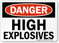 OSHA Danger High Explosives Sign