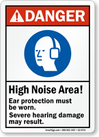 High Noise Area Ear Protection Be Worn Sign