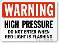 High Pressure Do Not Enter Warning Sign