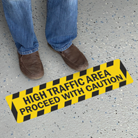 High Traffic Area Proceed With Caution Floor Sign