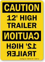 12 Feet High Trailer OSHA Caution Sign
