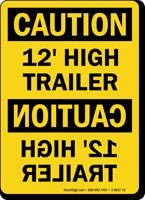 12 Feet High Trailer OSHA Caution Sign