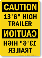 Caution 13 Feet 6 Inch High Trailer Sign