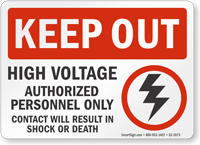 High Voltage Authorized Personnel Keep Out Sign